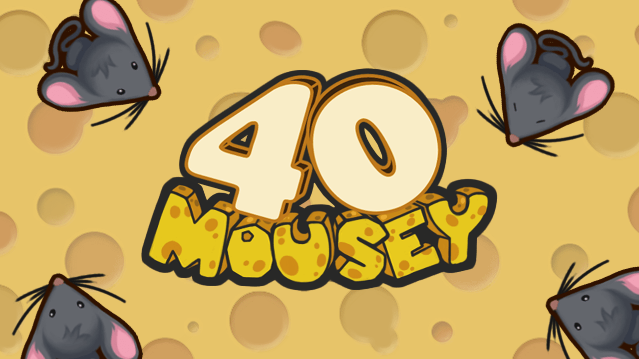 40 Mousey Game 1